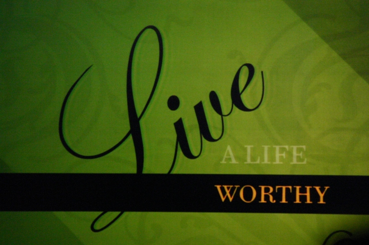 Live_a_Life_Worthy_of_the_Calling