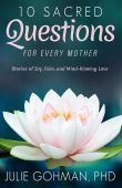 10sacredquestionsfor every mother.bookcover